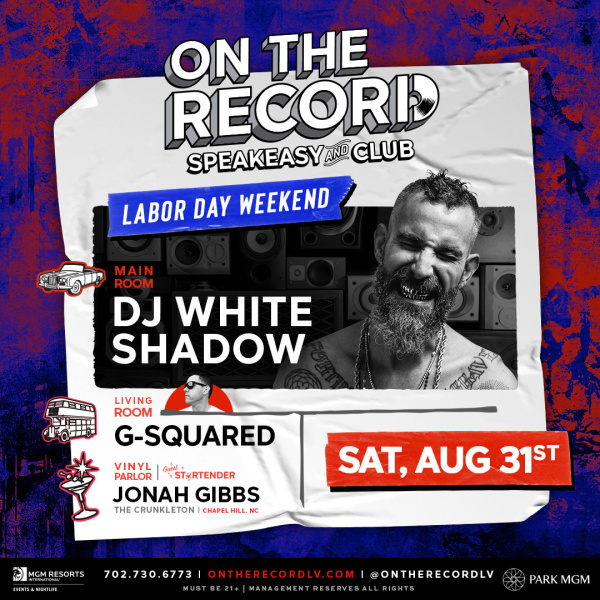 DJ White Shadow Labor Day Weekend