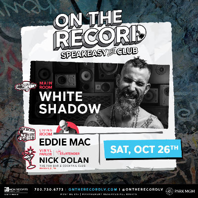 DJ White Shadow, Saturday, October 26th, 2019