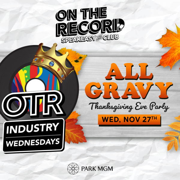 All Gravy with DJ Five Thanksgiving Eve