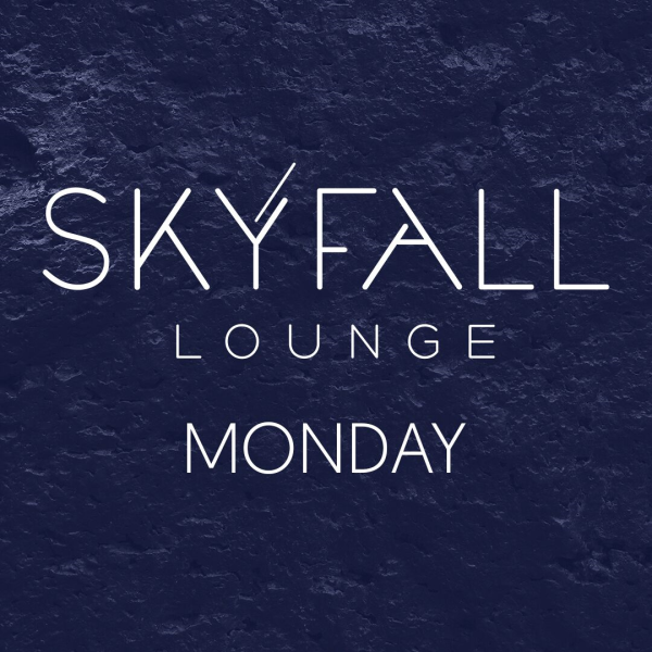 SKYFALL MONDAY