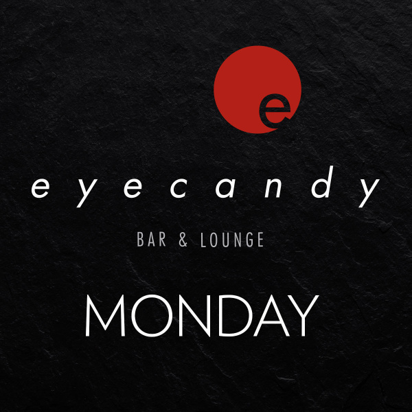 eyecandy bar & lounge mondays
