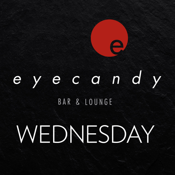 eyecandy bar & lounge wednesdays