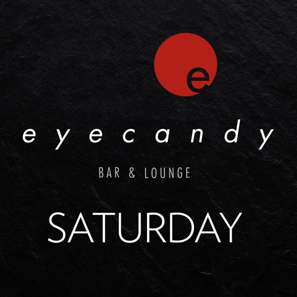 eyecandy bar & lounge saturdays
