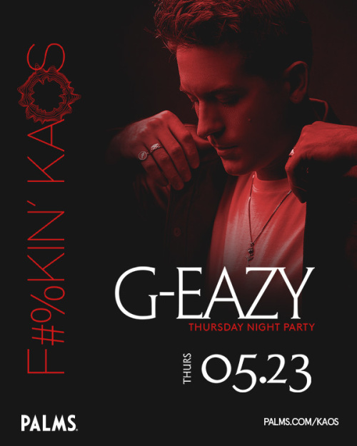 F#%KIN' KAOS THURSDAYS with G-Eazy's 30th Birthday Celebration - Kaos Nightclub