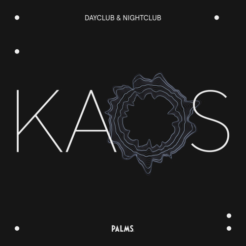 TBA - Kaos Nightclub
