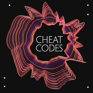 Cheat Codes, Sunday, October 27th, 2019