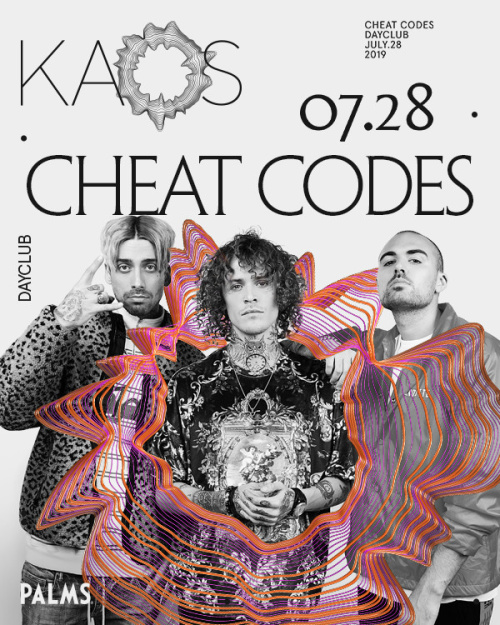 Cheat Codes - Kaos Dayclub