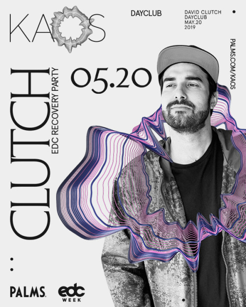 EDC Recovery Party with David Clutch - Kaos Dayclub