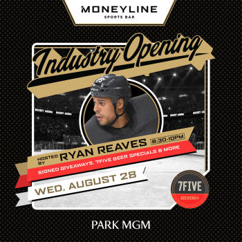 Industry Opening Hosted By: Ryan Reaves - Wed Aug 28
