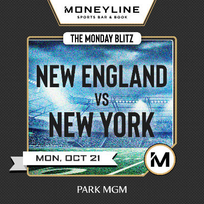 The Monday Blitz: New England vs New York, Monday, October 21st, 2019