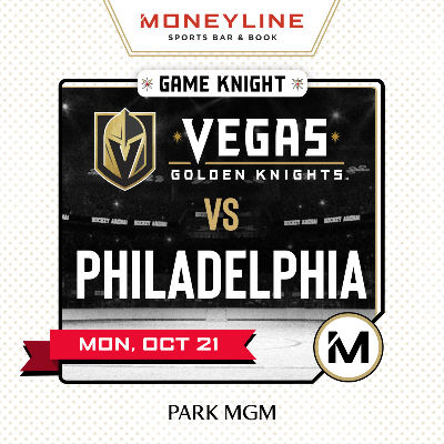 Game KNIGHT: Philadelphia vs VGK, Monday, October 21st, 2019