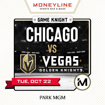 Game KNIGHT: Chicago vs VGK, Tuesday, October 22nd, 2019