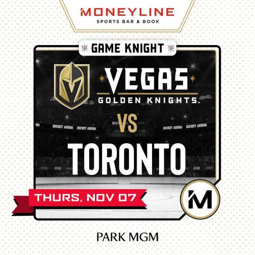 Game KNIGHT: Toronto vs VGK - Moneyline Sports Bar & Book