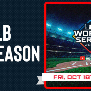MLB Postseason, Friday, October 18th, 2019