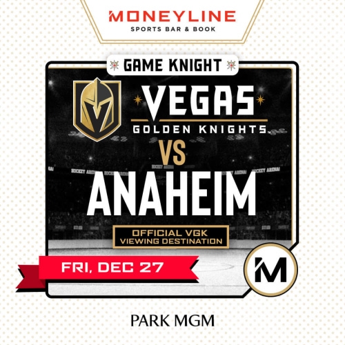 Game KNIGHT: Anaheim vs VGK - Moneyline Sports Bar & Book