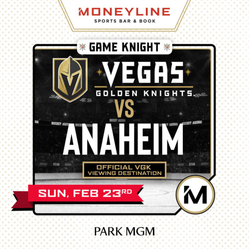 Game KNIGHT: VGK vs Anaheim - Moneyline Sports Bar & Book