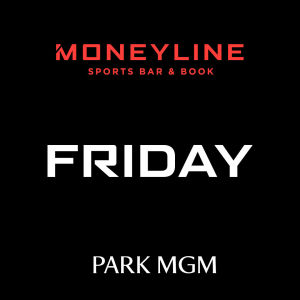 Friday's at Moneyline, Friday, May 1st, 2020