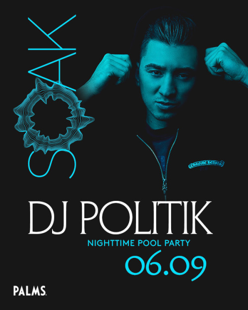 SOAK Sundays with DJ Politik - SOAK