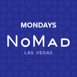 NoMad Mondays, Monday, July 29th, 2019