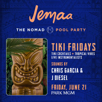 TIKI FRIDAYS with CHRIS GARCIA & J. DIESEL - Fri Jun 21