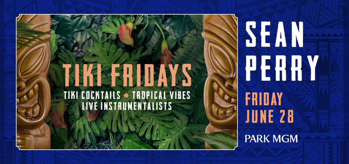 TIKI FRIDAYS with SEAN PERRY