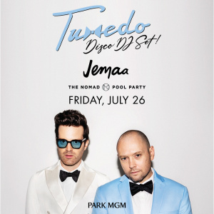 TUXEDO DJ SET and UVBC All Inclusive Pool Party, Friday, July 26th, 2019