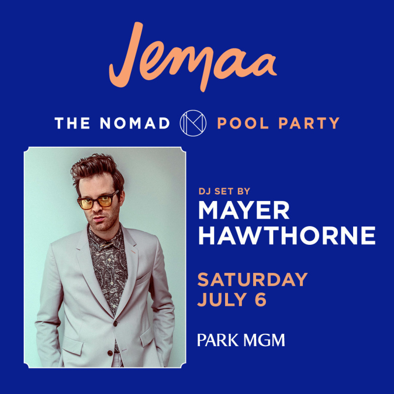 MAYER HAWTHORNE (DJ SET) | The NoMad Pool Party | The Best of Las