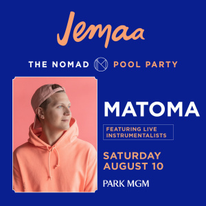MATOMA, Saturday, August 10th, 2019