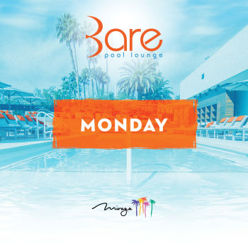 Bare Mondays - Mon Aug 5