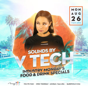 Bare Industry Monday's Featuring DJ V Tech - Mon Aug 26