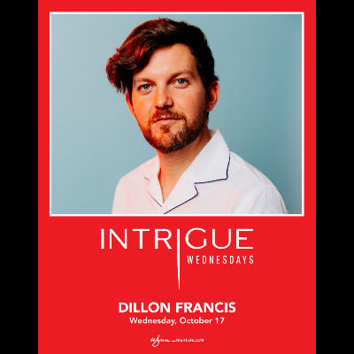 Dillon Francis, Wednesday, October 17th, 2018