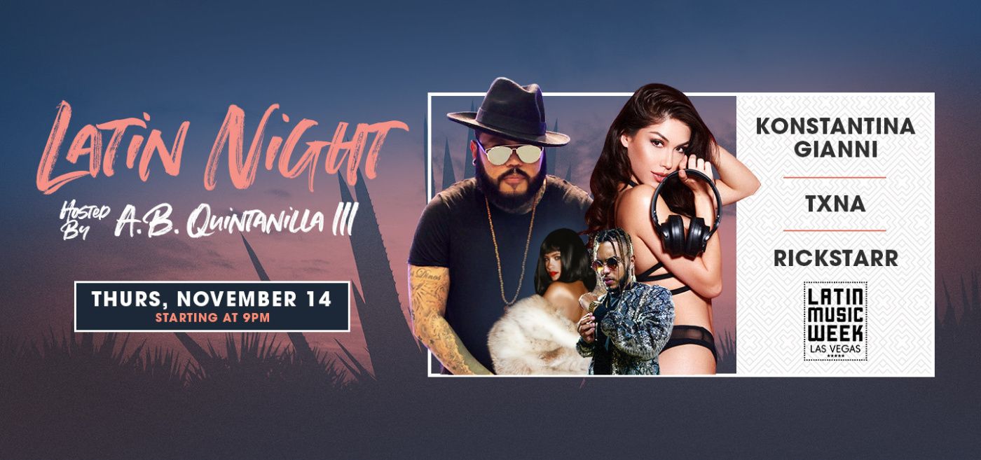 Latin Night Hosted by: AB Quintanilla III
