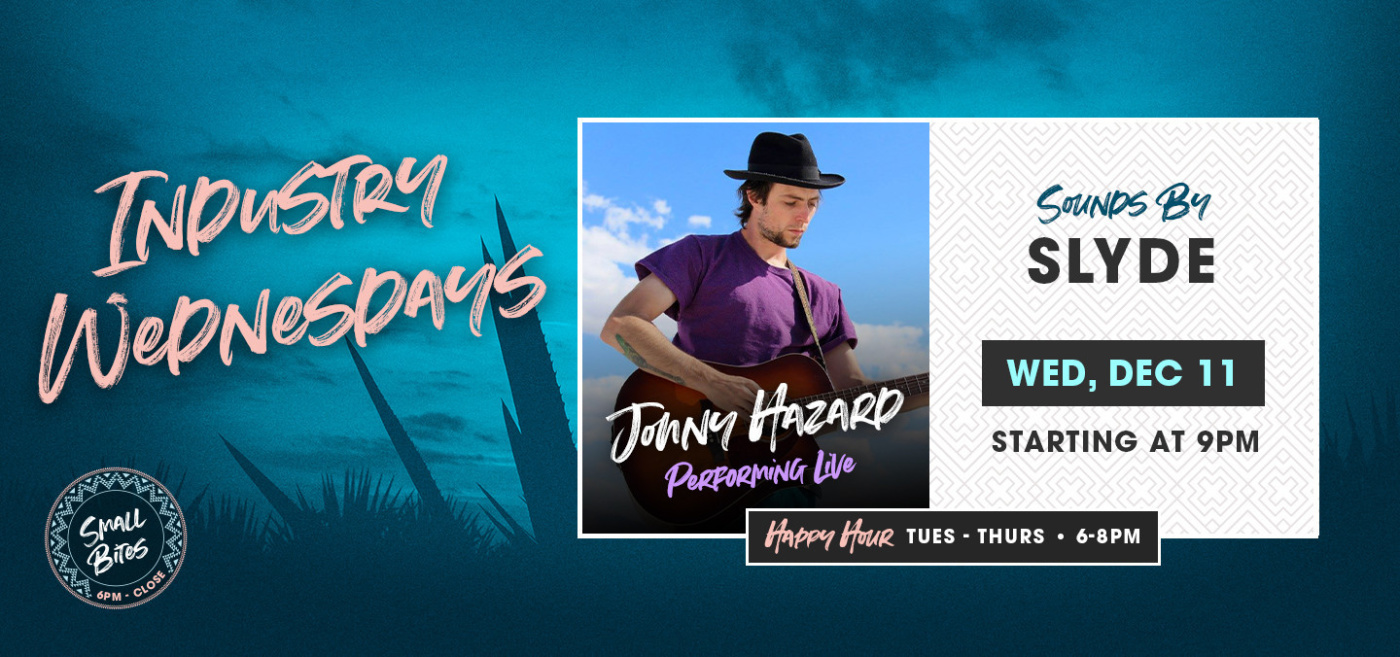 Industry Wednesday's with Johny Hazard