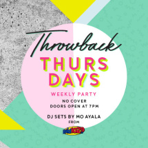 Throwback Thursdays Weekly Party