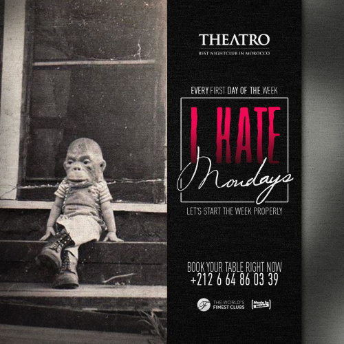 I Hate Mondays - Theatro