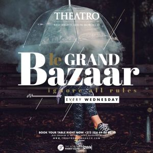 Le Grand Bazaar, Wednesday, March 6th, 2019