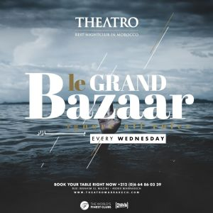 Le Grand Bazaar, Wednesday, March 20th, 2019