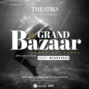Le Grand Bazaar, Wednesday, May 1st, 2019