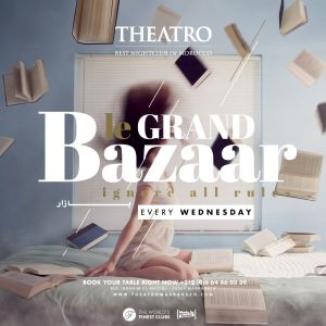 Le Grand Bazaar, Wednesday, May 8th, 2019