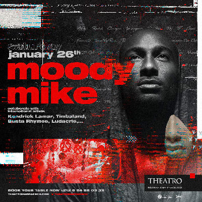 Theatro x Moody Mike, Saturday, January 26th, 2019