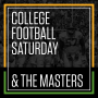 The Masters Tournament & College Football