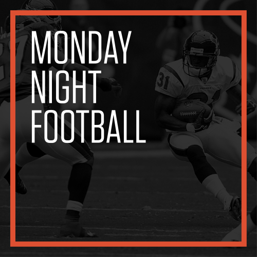 Monday Night Football - Monday, Nov 2, 2020 @ 5:10pm
