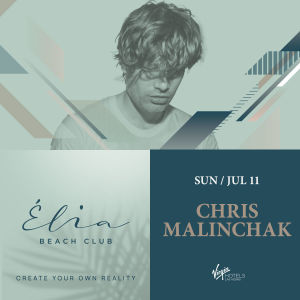 Chris Malinchak at Elia Beach Club thumbnail