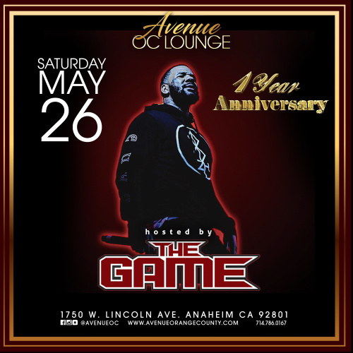 Anniversary Hosted by The Game - Avenue Restaurant & Music Lounge