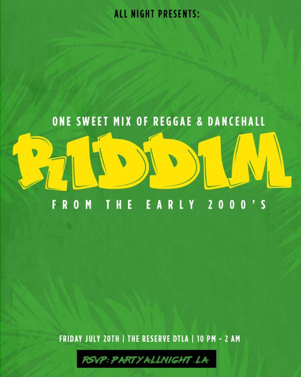 ALL NIGHT Presents: RIDDIM :: Fluxx