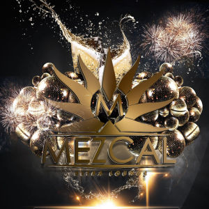 New Years Eve 2019 - Mezcal Ultra Lounge