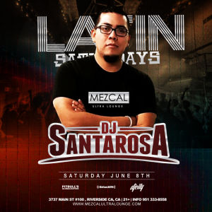 Latin Saturday - Mezcal Ultra Lounge