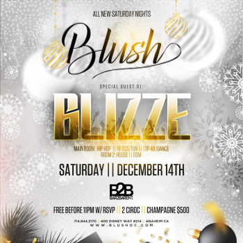 BLUSH Saturdays W/ DJ Blizze - Sat Dec 14