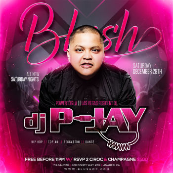 BLUSH Saturdays W/ DJ P-Jay - Sat Dec 28