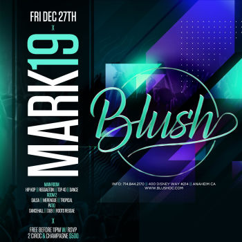 BLUSH Fridays W/ DJ Mark 19 - Fri Dec 27